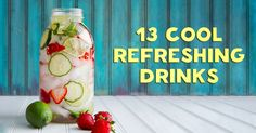 13 refreshing drinks to help you kick the soda habit