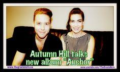 "Autumn Hill talks new album ""Anchor"" - The Gracie Note"