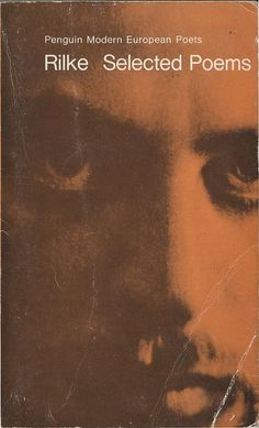 Selected Poems: Rainer Maria Rilke - b. Bohemian-Austrian poet and novelist; one of most lyrically intense German language poets Rainer Maria Rilke, I Love Books, Books To Read, My Books, Sigmund Freud, Book Writer, Book Authors, Hermann Hesse, Whitman Poems
