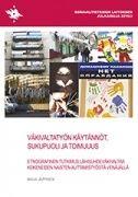 Väkivaltatyön käytännöt, sukupuoli ja toimijuus : etnografinen tutkimus lähisuhdeväkivaltaa kokeneiden naisten auttamistyöstä Venäjällä / Maija Jäppinen. Väkivaltaa kokeneiden naisten, lasten ja perheiden auttamistyön tarkastelu avaa kiinnostavan ikkunan sosiaalisten ongelmien määrittelyyn, niihin reagoimiseen ja sosiaalipalveluiden organisointiin sosialismin jälkeisellä Venäjällä.