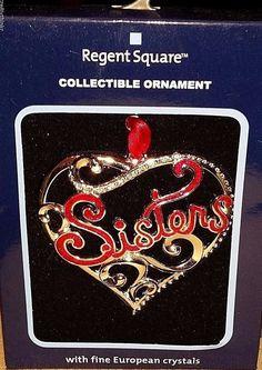"REGENT SQUARE Collectible Ornament w/Fine European Crystals - ""SISTERS"" HEART #RegentSquare"