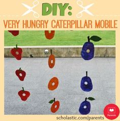 Try this adorable mobile craft, based on The Very Hungry Caterpillar story.