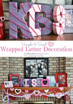 Sweet & Simple Wrapped Letter Decoration for a Valentine's Day Mantel!