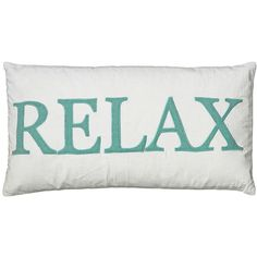 "White and Teal Relax 21"" x 11"" Decorative Bolster Pillow ($34) ❤ liked on Polyvore featuring home, home decor, throw pillows, pillows, decor, fillers, furniture, home textiles, quote throw pillows and embroidered throw pillows"