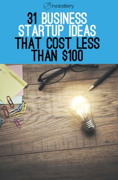 There are many business ideas you can get started on today that require less than $100 to start.  Let's take a look at them now.