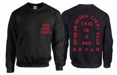 I Feel Like Pablo Kanye West Crewneck Sweatshirt