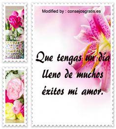 enviar textos positivos,descargar imàgenes positivas: http://www.consejosgratis.es/bellisimas-frases-de-motivacion-para-mi-pareja/