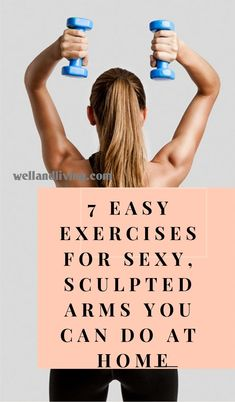 We've taken our time to come up with easy exercises you can engage in for sexy, sculpted arms. Although toning your arms is more than just the looks: It is good for your fitness and overall health. #Sexyarms #arms #sculptedarms #Workouts #Armsworkouts