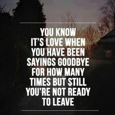 Tired of saying goodbye :/ Goodbye Qoutes, Saying Goodbye, What Is Love, Love You, College Letters, Absence Makes The Heart Grow Fonder, Me Quotes, Motivational Quotes, Meant To Be Together