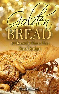 Golden Bread: 13 Heavenly Gluten Free Bread Recipes (Glut... https://www.amazon.com/dp/B01HDYD6FG/ref=cm_sw_r_pi_dp_GTSExb9MQ5585