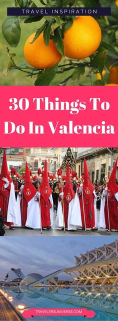 30 Things To Do In Valencia
