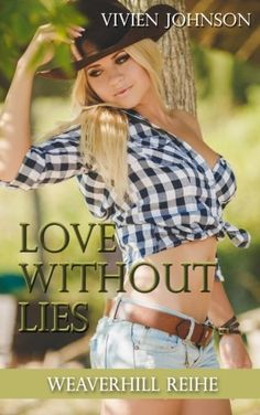 Love without Lies (Weaverhill-Reihe) von Vivien Johnson… Band, Love, Style, Book Presentation, New Books, Ribbon, Amor, Bands, El Amor