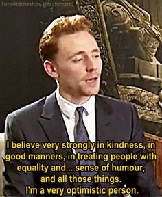 Tom Hiddleston And for that, you are an everyday super hero, dear sir!❤