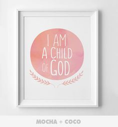 You Are A Child Of God Poster | Kids Wall Art, Cute Children's Wall Decor, Nursery Room, Printable Mocha + Coco, instant PRINT FILE DOWNLOAD