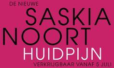 Huidpijn - Saskia Noort okt 2016: vreselijk zeur boek! Niet uitgelezen