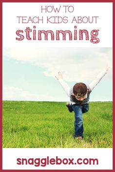 Why all kids need to know about stimming, and how to teach them about it