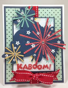 Courtney lane designs: kaboom of july card tarjetas sobr 4th Of July Games, Fourth Of July, Scrapbook Paper Crafts, Scrapbook Cards, Scrapbooking, Card Making Inspiration, Making Ideas, 4th Of July Decorations, July Crafts