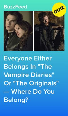 """Everyone either belongs in """"the vampire diaries"""" or """"the originals"""" — where do you belong? Tv Show Quizzes, Quizzes For Fun, Vampire Diaries Quiz, Vampire Diaries Outfits, Caroline Forbes, True Blood, Ian Somerhalder, Best Buzzfeed Quizzes, Birthday Scenario"""