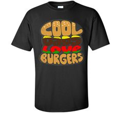 Cool Dads Loves Burgers T ShirtFind out more at https://www.itee.shop/products/cool-dads-loves-burgers-t-shirt-custom-ultra-cotton-3489 #tee #tshirt #named tshirt #hobbie tshirts #Cool Dads Loves Burgers T Shirt