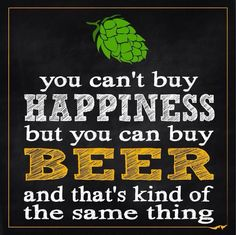 Beer is happiness!