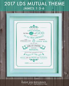 Let Him Ask Of God - LDS Mutual 2017 Theme Poster