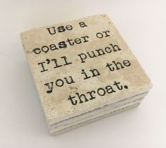 Excited to share this item from my shop: Use A Coaster Or I'll Punch You In The Throat Natural Stone Coasters Set of 4 with Full Cork Bottom Throat Punch Funny Coasters Rustic Coasters, Table Coasters, Stone Coasters, Drink Coasters, Farmhouse Coasters, Coaster Holder, Coaster Set, Etsy Seller Fees, Picture Coasters