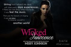 Wicked Innocence by Missy Johnson  Publication Date: August 4, 2014 Genres: Contemporary, New Adult, Romance