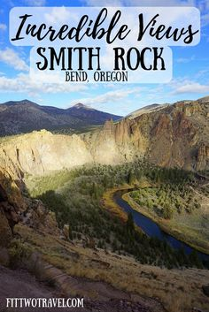 Enjoy the views from the top of Smith Rock State Park. Known for hiking and rock-climbing Smith Rock is a wonderful hike to visit while in Central Oregon fittwotravel.com