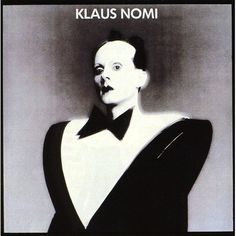 Listen to music from Klaus Nomi like Valentine's Day, The Cold Song & more. Find the latest tracks, albums, and images from Klaus Nomi. Lp Cover, Cover Art, New Wave, Cold Song, Lesley Gore, Pochette Album, Provocateur, Great Albums, Post Punk