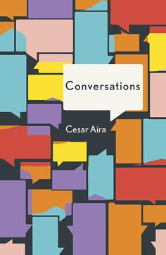 19 Remarkable Book Cover Designs – Print Magazine Cool poster of conversations. colours relating to feelings brought out through conversation. annotated by Lisa Di Camillo Best Book Covers, Beautiful Book Covers, Book Cover Art, Book Cover Design, Book Art, Graphic Design Books, Graphic Design Inspiration, Design Posters, Print Magazine
