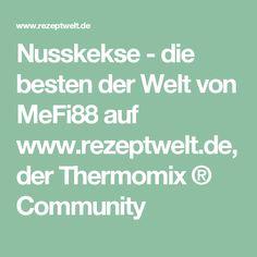 Nusskekse - die besten der Welt von MeFi88 auf www.rezeptwelt.de, der Thermomix ® Community