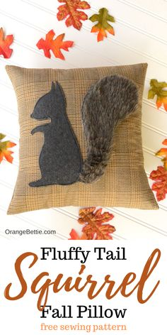 Fall Squirrel Pillow - Free Sewing Pattern