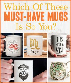 Which Of These Must-Have Mugs Is So You