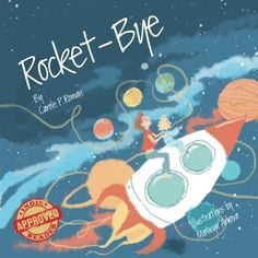 Book Review of Rocket-Bye by Carole P. Roman, Rocket-Bye, Book Review,  Reader Views,9781530243372