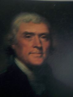 Thomas Jefferson... one of my favorite Presidents.