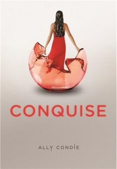 Conquise, Tome 3 - Ally Condie