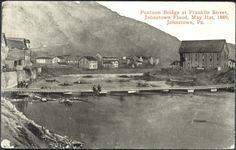 Johnstown Flood Photos 1889   Pontoon Bridge at Franklin Street - 1889 Flood