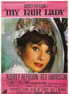 My Fair Lady Italian Movie Poster (Warner Brothers, Italian 2 - Folio X As nice as the US poster is on this title, this Italian is simply spectacular as it depicts Hepburn wearing her famous costume by Cecil Beaton. Audrey Hepburn Movies, Audrey Hepburn Born, Audrey Hepburn Photos, My Fair Lady, Classic Movie Posters, Classic Movies, Bette Davis, Old Movies, Great Movies