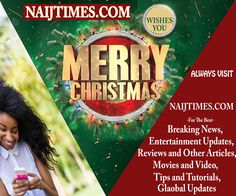 Merry Christmas From Naijtimes; We Wish You Special Moment In this Yuletide