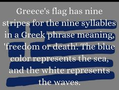 This is one of our pins highlighting country/civilization: it shows the Greek flag and the meaning behind it. Greek Phrases, Greek Words, Greek Memes, Greek Quotes, Christmas In Greece, Greece Flag, Phrase Meaning, Learn Greek, World Thinking Day