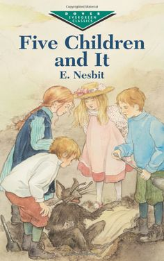 Five Children and It by E. Nesbit #Books #Kids #Adventure