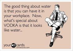 Vodka... Goes anywhere ! Lol