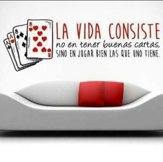 Jugar bien nuestras cartas Albert Schweitzer, Graphic Quotes, Thought Of The Day, Love Your Life, Motivate Yourself, Cool Words, Wall Decals, Leadership, Thoughts