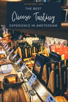 A Review of the Reypenaer Cheese Tasting in Amsterdam   ----------------- Things to do in Amsterdam   Amsterdam Travel   Amsterdam Netherlands   Amsterdam City Guide   Amsterdam Food   Amsterdam Tips