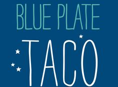 2 Blue Plate Taco: The Newest Eatery in Santa Monica & their LOBSTER TACOS (Nov 2013)