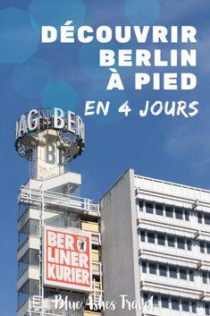 Pin Découvrir Berlin à pied Week End En Europe, Blue Ash, Road Trip Destinations, Voyage Europe, Blog Voyage, Travel, Happiness, Inspiration, Berlin Wall