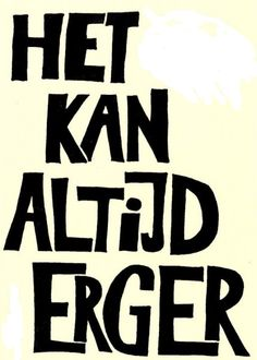 Het kan altijd erger - it can always get worse. Visit: www.emilieslanguages.com or https://www.facebook.com/emilieslanguages #emilieslanguages  #dutch #darwin