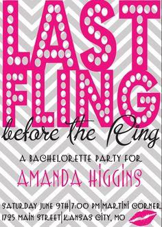 """Fun """"last fling""""' bachelorette party invite"""