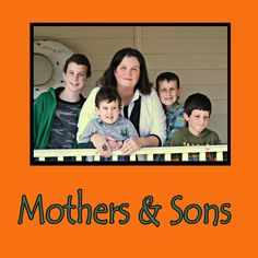 A great post about Mothers and Sons - The Pennington Point