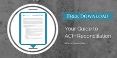 New Guide Available: ACH Reconciliation and Processing